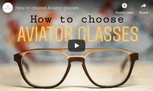 How to choose Aviator Glasses