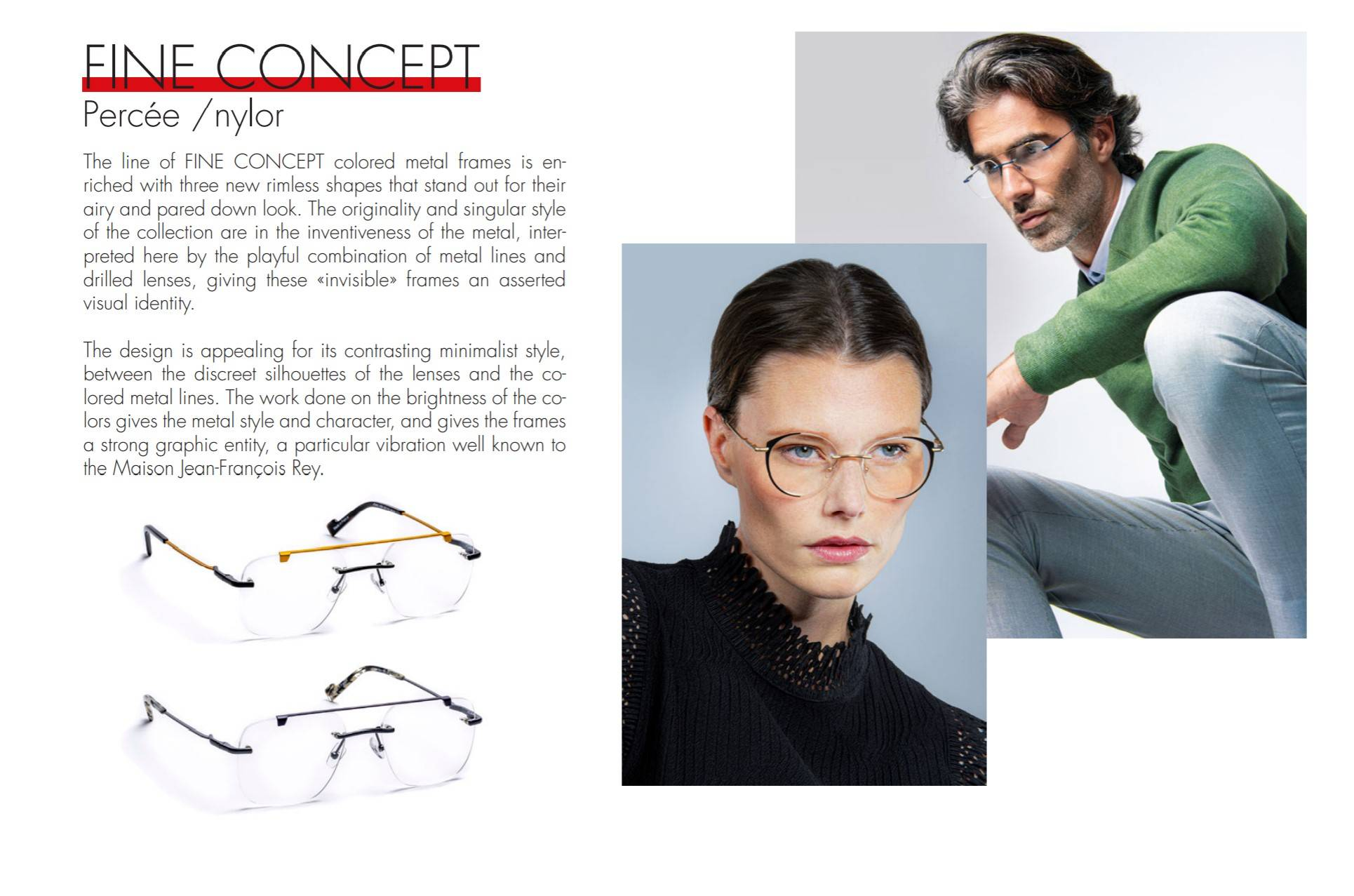 Fine Concept pieces are J F Rey's take on the minimalist trend in designer glasses.