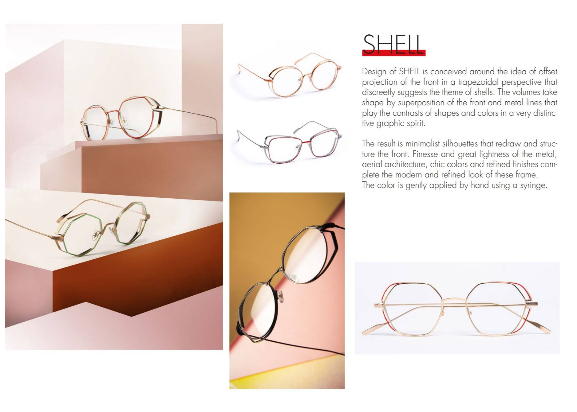 The Shell collection feature designer glasses with a 'double rim' which was first conceived of by Jean Francois Rey.